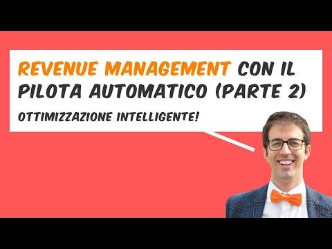 REVENUE MANAGEMENT con il PILOTA AUTOMATICO (seconda parte)