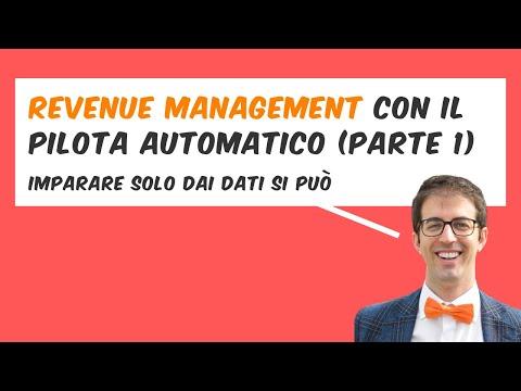 REVENUE MANAGEMENT con il PILOTA AUTOMATICO (prima parte)