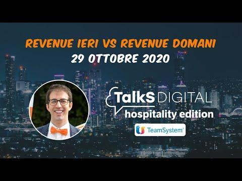 REVENUE IERI vs REVENUE DOMANI | TALKS DIGITAL HOSPITALITY EDITION 2020